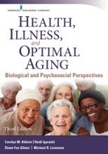 Health, Illness, And Optimal Aging