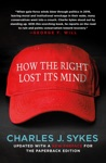 How The Right Lost Its Mind