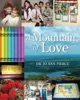 A Mountain Of Love