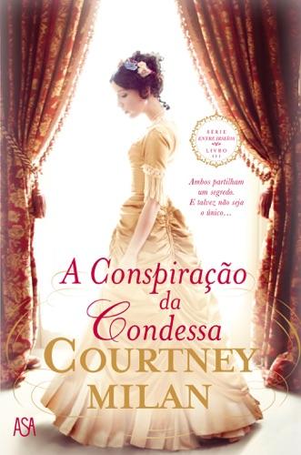Courtney Milan - A Conspiração da Condessa