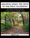 Walking Down The Path To Multiple Sclerosis