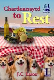 Chardonnayed to Rest PDF Download