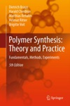Polymer Synthesis Theory And Practice