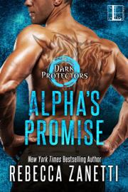Alpha's Promise - Rebecca Zanetti book summary