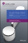 Audit Risk Alert General Accounting And Auditing Developments 201819