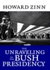 The Unraveling of the Bush Presidency