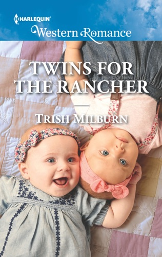 Trish Milburn - Twins for the Rancher
