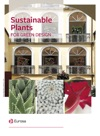 Sustainable Plants FOR GREEN DESIGN