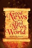 Good News In A Bad News World