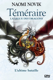 Téméraire - tome 9 : La Ligue des dragons PDF Download