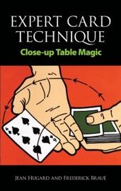Expert Card Technique - Jean Hugard & Frederick Braué
