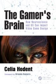 The Gamer's Brain - Celia Hodent