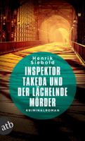 Henrik Siebold - Inspektor Takeda und der lächelnde Mörder artwork