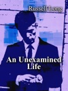 An Unexamined Life
