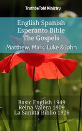 English Spanish Esperanto Bible The Gospels Matthew Mark Luke John
