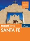 Fodors In Focus Santa Fe