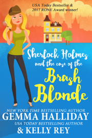 Sherlock Holmes and the Case of the Brash Blonde book