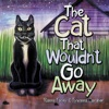 The Cat That Wouldn'T Go Away