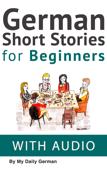 German: Short Stories for Beginners + German Audio