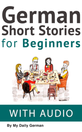German: Short Stories for Beginners + German Audio
