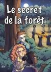 Le Secret De La Fort
