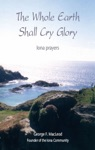The Whole Earth Shall Cry Glory