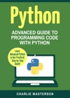 Python Advanced Guide To Programming Code With Python