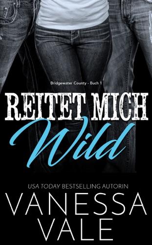 Vanessa Vale - Reitet Mich Wild