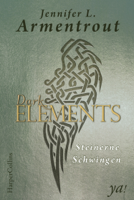 Jennifer L. Armentrout - Dark Elements 1 - Steinerne Schwingen artwork