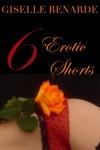 6 Erotic Shorts