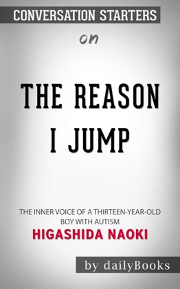 The Reason I Jump: The Inner Voice of a Thirteen-Year-Old Boy with Autism by Naoki Higashida: Conversation Starters image