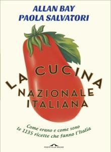 La cucina nazionale italiana da Allan Bay & Paola Salvatori