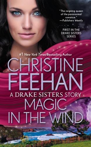 Christine Feehan - Magic in the Wind