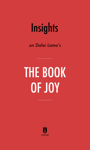 Insights on His Holiness the Dalai Lama's The Book of Joy by Instaread
