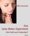 Das Leise-Beten-Experiment