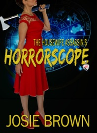 THE HOUSEWIFE ASSASSINS HORRORSCOPE