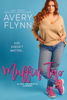 Avery Flynn - Muffin Top (A BBW Romantic Comedy) artwork