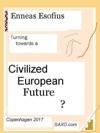 Turning Towards A Civilized European Future