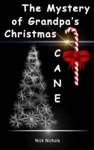 The Mystery Of Grandpas Christmas Cane