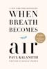 Paul Kalanithi - When Breath Becomes Air  artwork