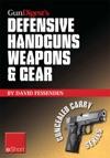 Gun Digests Defensive Handguns Weapons And Gear EShort