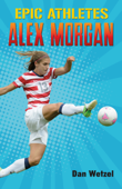 Epic Athletes: Alex Morgan