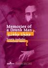 Memories Of A Drunk Man