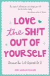 Love The St Out Of Yourself