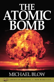 The Atomic Bomb PDF Download