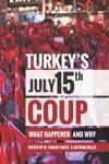 Turkeys July 15th Coup