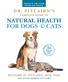 Dr. Pitcairn's Complete Guide to Natural Health for Dogs & Cats - Richard H. Pitcairn & Susan Hubble Pitcairn book summary