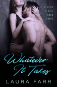 Whatever It Takes - Book Three