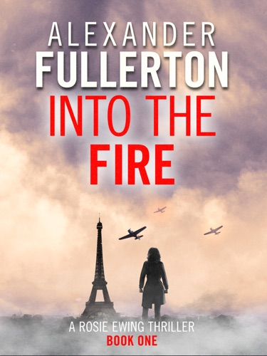 Alexander Fullerton - Into the Fire