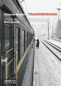 Transiberiana da Vittorio Russo